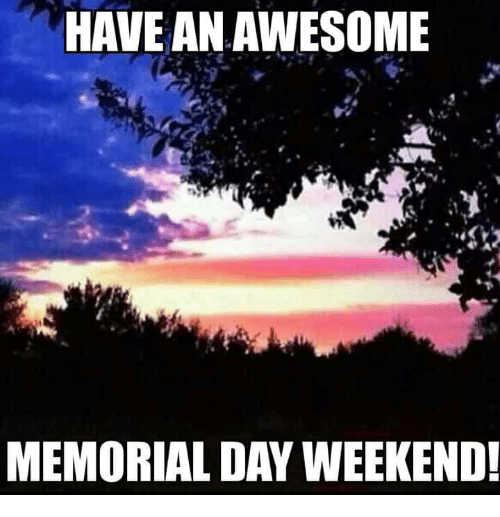Memorial Day Weekend Meme