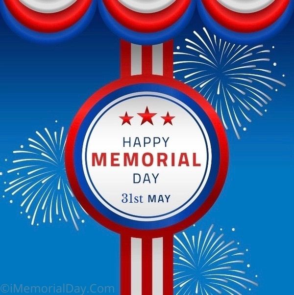 Memorial Day 2021 Pictures